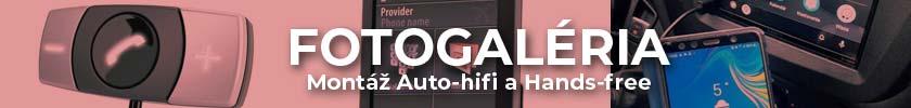 Fotogaléria Montáž Auto-hifi a Hands-free